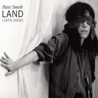 Purchase Patti Smith - Land (1975 - 2002) CD2