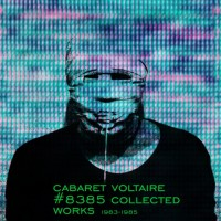 Purchase Cabaret Voltaire - #8385 Collected Works 1983-1985 (Earthshaker) CD5