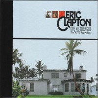Purchase Eric Clapton - Give Me Strength (The '74/'75 Recordings) CD4