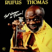Purchase Rufus Thomas - This Woman Is Poison