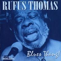 Purchase Rufus Thomas - Blues Thang!