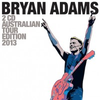 Purchase Bryan Adams - Australian Tour Edition 2013 CD1