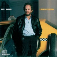 Purchase Merle Haggard - A Friend In California