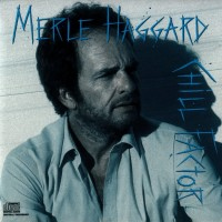 Purchase Merle Haggard - Chill Factor
