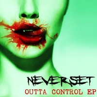 Purchase Neverset - Outta Control (EP)