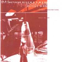 Purchase Das Synthetische Mischgewebe - Gleis3Eck / Gorlitzer Tunnel CD2