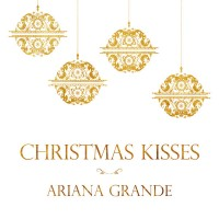 Purchase Ariana Grande - Christmas Kisses (EP)