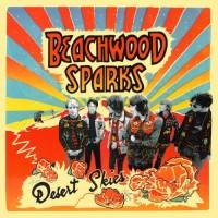 Purchase Beachwood Sparks - Desert Skies