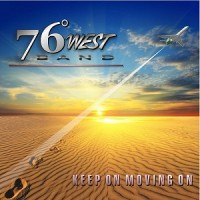 Purchase 76 Degrees West Band - Keep On Moving On