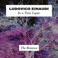 Purchase Ludovico Einaudi - In A Time Lapse: The Remixes (EP)