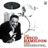 Purchase Chico Hamilton - The Chico Hamilton Trio (1953-1956)