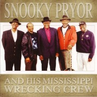 Purchase Snooky Pryor - Snooky Pryor And His Mississippi Wrecking Crew