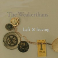 Purchase The Weakerthans - Left And Leaving