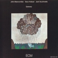 Purchase Jack DeJohnette - Gateway (With John Abercrombie & Dave Holland) (Remastered 2000) CD1