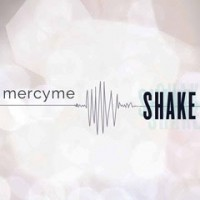 Purchase MercyMe - Shake (CDS)