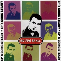 Purchase No Fun At All - EP's Going Steady