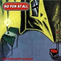Purchase No Fun At All - No Straight Angles