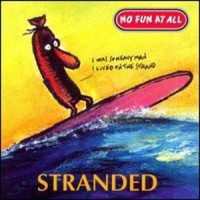 Purchase No Fun At All - Stranded