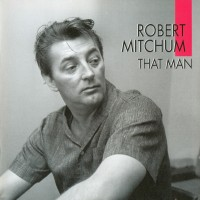 Purchase Robert Mitchum - That Man