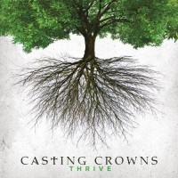 Purchase Casting Crowns - Thrive