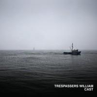 Purchase Trespassers William - Cast CD2