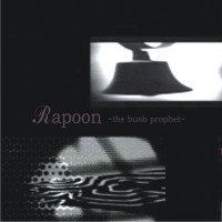 Purchase Rapoon - The Bush Prophet