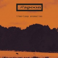 Purchase Rapoon - Time-Loop Anomalies