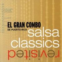 Purchase El Gran Combo De Puerto Rico - Salsa Classics Revisited CD1
