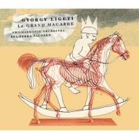 Purchase Gyorgy Ligeti - Le Grand Macabre (Philharmonia Chorus & Philharmonia Orchestra Under Esa-Pekka Salonen) CD1