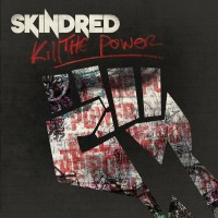 Purchase Skindred - Kill The Power (CDS)