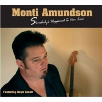 Purchase Monti Amundson - Somebody's Happened To Our Love