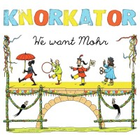 Purchase Knorkator - We Want Mohr