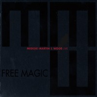 Purchase Medeski Martin & Wood - Free Magic: Live