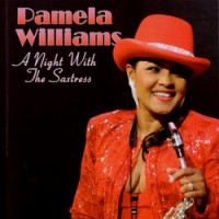 Purchase Pamela Williams - A Night With The Saxtress