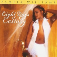 Purchase Pamela Williams - Eight Days Of Ecstasy