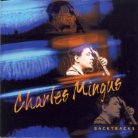 Purchase Charles Mingus - Backtracks