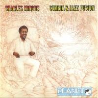 Purchase Charles Mingus - Cumbia & Jazz Fusion (Vinyl)