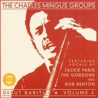 Purchase Charles Mingus - Debut Rarities Vol. 4