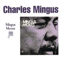 Purchase Charles Mingus - Mingus Moves (Vinyl)