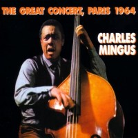 Purchase Charles Mingus - The Great Concert, Paris 1964 (Reissued 1991) CD2