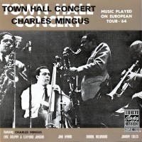 Purchase Charles Mingus - Town Hall Concert (European Edition) (Vinyl)