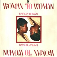 Purchase Shirley Brown - Woman To Woman