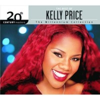 Purchase Kelly Price - The Best Of Kelly Price: 20Th Century Masters - Millennium Collection