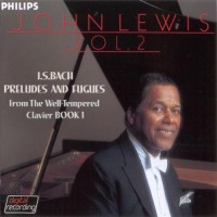 Purchase John Lewis - J.S. Bach Preludes And Fugues Vol. 2 (Vinyl)