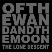 Purchase Of The Wand & The Moon - The Lone Descent