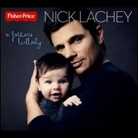 Purchase Nick Lachey - A Fathers Lullaby