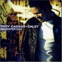 Purchase Troy Cassar-Daley - Brighter Day