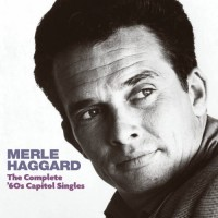 Purchase Merle Haggard - The Complete '60S Capitol Singles