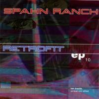 Purchase Spahn Ranch - Retrofit