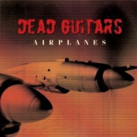 Purchase Dead Guitars - Airplanes
